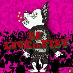V/A LIVE IS FIST